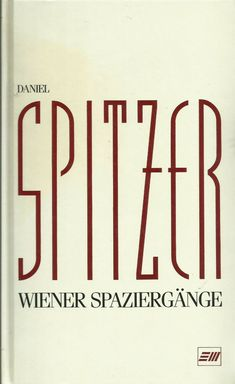 Wiener Spaziergänge Band 1 von Daniel Spitzer Wien Band, Bands, Orchestra