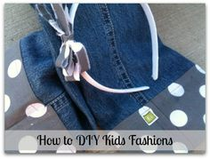How to DIY Kids Fash
