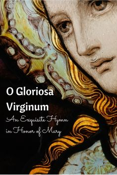 O Gloriosa Virginum