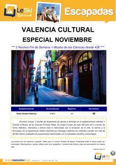 Esc Cultural Valencia: Fin de Semana Noviembre + Museo de las Ciencias desde 42€ ultimo minuto - http://zocotours.com/esc-cultural-valencia-fin-de-semana-noviembre-museo-de-las-ciencias-desde-42e-ultimo-minuto/