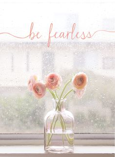 Be fearless. #faith #trust
