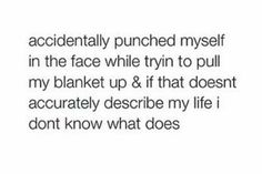Accidently punched myself…