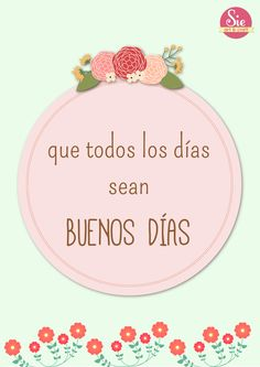 Healthy breakfast ideas for kids images clip art designs for women Good Day Quotes, Wish Quotes, Morning Quotes, Quote Of The Day, Good Morning In Spanish, Good Morning Good Night, Buenos Dias Quotes, Spanish Greetings, Good Morning Greetings