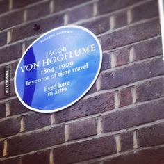 In the UK we put blue plaques to show the homes of famous people, this is my favourite one.