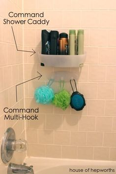 "Using ""Command"" caddys & hooks in the shower for organization - I didn't realize these can go in a bathroom!"