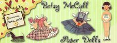 Oh my gosh, I loved Betsy McCall paper dolls. My Mom subscribed to McCalls and I cut out the dolls every month. I wish my girls were into such things.
