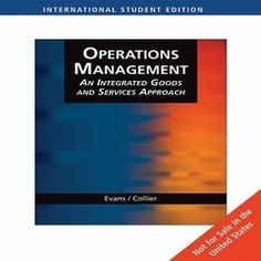 Organize 20 Free Test Bank for Operations Management Integrated Goods and Services Approach 2nd Edition Evans to inspire you to study and prepare well for your next exam. Let's enjoy us to practice with lots best operations management test bank questions and answers to ensure to boost your confidence to sit the exam.