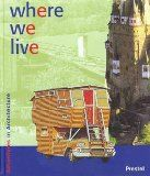 Where We Live (Adventures in Architecture): Achim Bode, Michael Frey