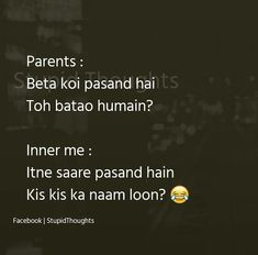 Mere parents b pochlen Funny Quotes In Hindi, Stupid Quotes, Jokes Quotes, Sarcastic Quotes, True Quotes, Some Funny Jokes, Crazy Funny Memes, Funny Facts, Hilarious
