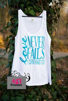 Love Never Fails Heat Pressed Tank Top Size SXL by 413Couture, $20.00
