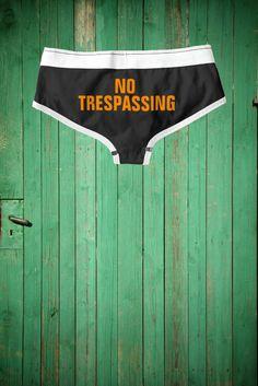 a69d1382027 No Trespassing Funny Sarcastic Bride Wife Feminist Briefs