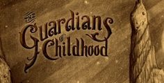 The Guardians of Childhood (book), The Rise Of The Guardians (movie)  by William Joyce  -  Google Search