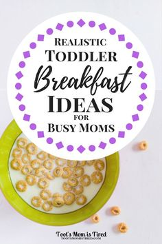Realistic Toddler Meal Ideas for Busy Moms - Toot's Mom is Tired - Realistic Toddler Breakfast Ideas for Busy Moms Easy Toddler Meals, Toddler Snacks, Kids Meals, Toddler Recipes, Baby Meals, Thing 1, Homemade Baby, Kids Nutrition, Healthy Kids