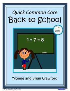 Back to School Quick Common Core  is a packet of ten different math worksheets featuring a fun back to school theme.  $