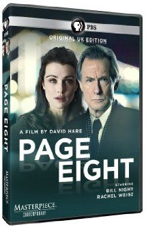 """Masterpiece Contemporary: """"Page Eight"""" Bill Nighy, Michael Gambon, Ralph Fiennes, and Rachel Weisz are part of the stellar cast in this political drama. It's extremely involving and well done. Rachel Weisz Movies, Page Eight, Eight Movie, Bill Nighy, Michael Gambon, Tom Hughes, Drama, Watch Free Movies Online, Tv Episodes"""