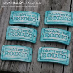 Pottery Bead This ain't my first RODEO Western by CapturedMoments, $5.25  Made in Texas, Made in America