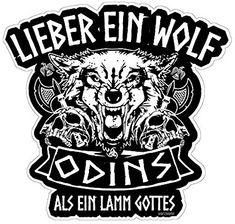 Lieber ein Wolf Odins als ein Lamm Gottes Wikinger Walhalla Aufkleber Autoaufkleber Sticker Vinylaufkleber Decal Viking Shield, Viking Warrior, Norse Pagan, Norse Mythology, Wolf Tattoos, Body Art Tattoos, Real Vikings, Chaos Magic, Viking Life