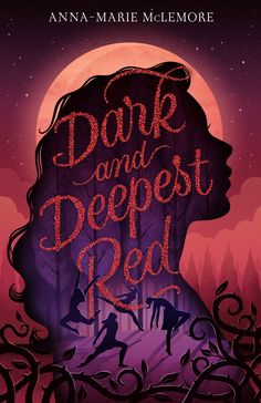 """Read """"Dark and Deepest Red"""" by Anna-Marie McLemore available from Rakuten Kobo. With Anna-Marie McLemore's signature lush prose, Dark and Deepest Red pairs the forbidding magic of a fairy tale with a . Ya Books, Books To Read, Cool Books, Reading Books, Reading Lists, Creative Book Covers, Cool Book Covers, Buch Design, Design Art"""