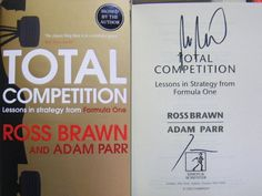 Signed Book Total Competition Lessons in Formula One Ross Brawn & Adam Parr F1