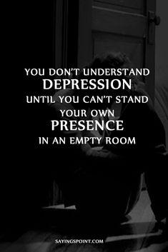 Depression sayings, #depression #Depressionquotes, #quotes #sayings #sayingimages #depressed de