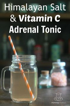 Himalayan Salt And Vitamin C Adrenal Tonic - It's so simple it can only be called an un-recipe, but this tip from Dr. Wilson's book - Adrenal Fatigue: The 21st Century Stress Syndrome - has been SO HELPFULl for many