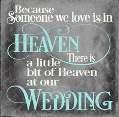 Wedding Cut File, Because Someone We Love is in Heaven, Heaven at our Wedding, not, SVG, PNG only, Wedding Sign, Cut, Cricut, Silhouette