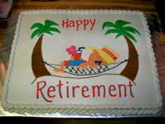 Man In Hammock Retirement Cake on Cake Central Source by ashleyzalba Retirement Party Cakes, Retirement Celebration, Retirement Party Decorations, Happy Retirement, Retirement Ideas, Retirement Countdown, Retirement Pictures, Retirement Quotes, Fondant Cake Designs