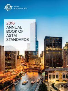 Annual Book of ASTM Standards 2016 - Os Livros Anuais da ASTM Book of Standards 2016 http://technospub.com.br/astm-annual-book-of-standards-2016/