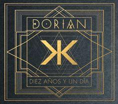 """Portada y Tracklist de """"Diez años y un día"""" nuevo disco de DORIAN"""