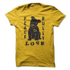 Peace Love Bully