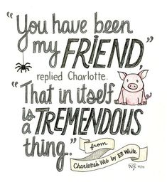 57 Ideas For Book Quotes Friendship Charlottes Web Quotes From Childrens Books, Children Book Quotes, Quotes For Kids, Great Quotes, Inspirational Quotes, Unique Quotes, Baby Quotes, Now Quotes, Life Quotes Love