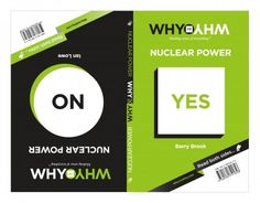 Pantera Press - Barry Brook & Ian Lowe - WHY vs WHY Nuclear Power