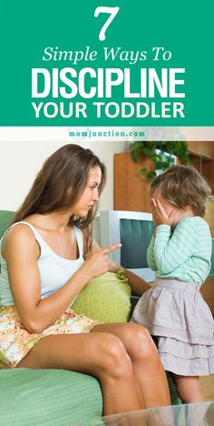 7 Simple Ways To Discipline Your Toddler
