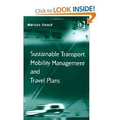 Price: $99.95 - Sustainable Transport, Mobility Management and Travel Plans (Transport and Mobility) - TO ORDER, CLICK THE PHOTO