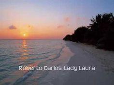 Lady Laura   Roberto Carlos