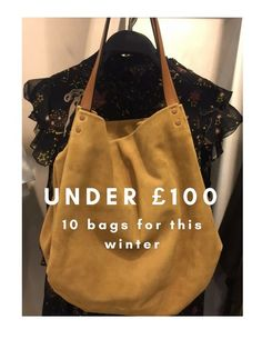 Finding your next bag made easier and hopefully much more fun, starting with 10 bags under £100 that rock an autumn/winter 17 trend