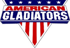 American Gladiators, we would stay up late watching every weekend