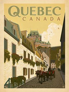 Anderson Design Group – World Travel – Canada: Quebec Street Scene Pin Ups Vintage, Vintage Stuff, Posters Canada, Voyage Canada, Tourism Poster, City Vector, Ville France, Travel Illustration, Quebec City