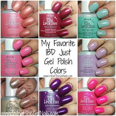 My favorite IBD gel polish colors and swatches of the colors. IBD So in Love, IBD Maui Sunset, IBD Hot Springs, IBD Funny Bone, IBD My Babe, and more.