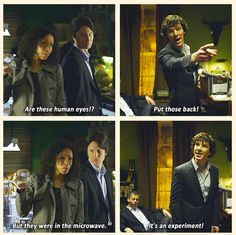 "I feel like, ""It's an experiment"" is an acceptable answer for almost anything. #Sherlock"