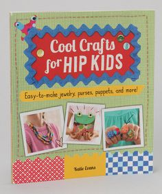 Take a look at this Cool Crafts for Hip Kids Paperback by Penguin Group (USA) on #zulily today!