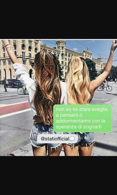 Bff, Besties, My Best Friend, Best Friends, Love Your Life, My Love, Italian Quotes, Soul Sisters, Girly Quotes