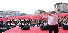 ince Bir Manifesto 24 Haziran'da yapılacak olan Cumhurbaşkanlığı seçimine aday olan Muharrem İnce 19 Mayıs 2018 tarihinde 19 maddeden oluşan Manifestosunu Samsun'da kamuoyuna açıkladı…
