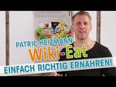 Essen, was du willst - und trotzdem abnehmen! - Wiki-Eat mit Patric Heizmann | HD - YouTube