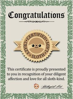 PRE-ORDER My Certified Crazy Sloth Lady/Man Enamel Lapel Pin and Certificate for just €9 now til the end of October - 27 slots left!