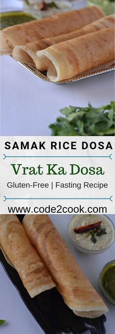 Samak rice dosa or farali dosa is an easy and low calories food during fasting. This dosa is made with samak rice and sabudana also known as vrat ka dosa. Mexican Food Recipes, Beef Recipes, Vegetarian Recipes, Cooking Recipes, Healthy Recipes, Rice Recipes, Snack Recipes, Make Ahead Appetizers, Appetizer Recipes