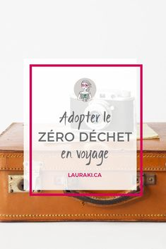 7 actuces pour adopter le zéro déchet en voyage || 7 things to travel Zero Waste #voyage #zerodechet #zerowaste #travel #minimalis Voyager Malin, Zero Waste Home, Eco Friendly Cleaning Products, Love The Earth, Mini Ma, Europe Destinations, Save The Planet, Turkey Travel, Activities For Kids