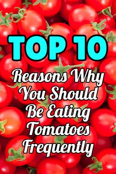 Top 10 Reasons Why You Should Be Eating Tomatoes Frequently >> http://nutritionpowered.com/top-10-reasons-eating-tomatoes-frequently/