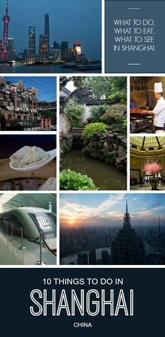 10 things to do when visiting #Shanghai , China , for the first time!