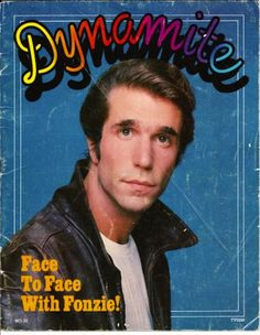 Wow!  Dynomite magazine - remember this?  Bought it through Scholastic Books at school.  I'm sure I had this issue - loved the Fonz.  :)